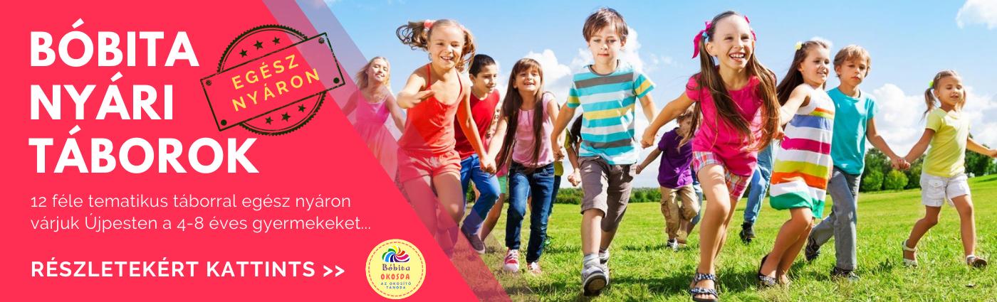 Bóbita nyári táborok - 12 féle tematikus táborral egész nyáron várjuk Újpesten a 4-8 éves gyermekeket...